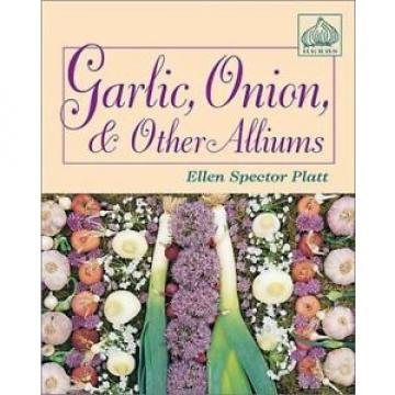 Garlic, Onion, & Other Alliums  (ExLib)
