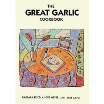 Great Garlic Cookbook