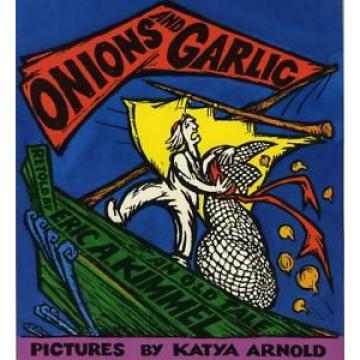 Onions and Garlic: An Old Tale  (ExLib)